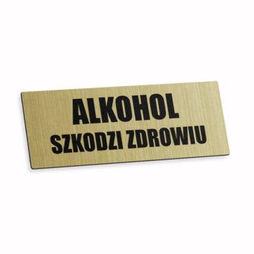 Tabliczka alkohol szkodzi zdrowiu